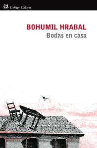 Bodas en casa de Bohumil Hrabal