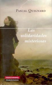 Solidaridades Misteriosas de Pascal Quignard