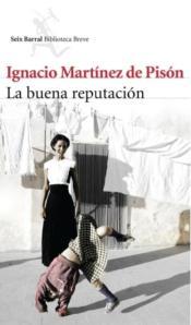 La buena reputación de Ignacio Martínez de Pisón